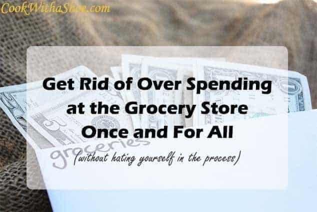 Get rid of over spending at the grocery store