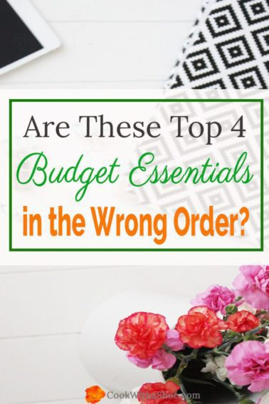 You need to have these 4 items at the TOP of your budget and you will reduce so much stress and worry!! |Cook With a Shoe