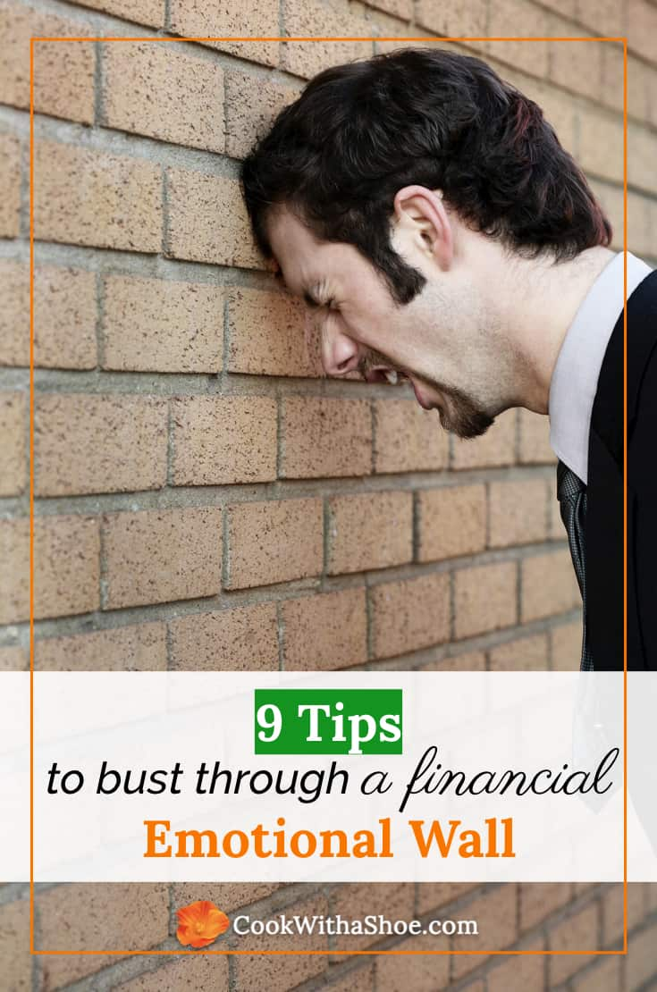 9 tips to bust through a financial, emotional wall