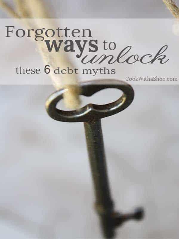 forgotten ways to unlock these 6 debt myths
