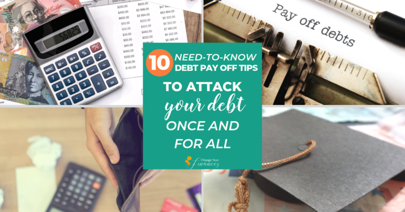 10 Need-to-Know Debt Pay Off Tips to Help You Pay Down the Debt in Record Time