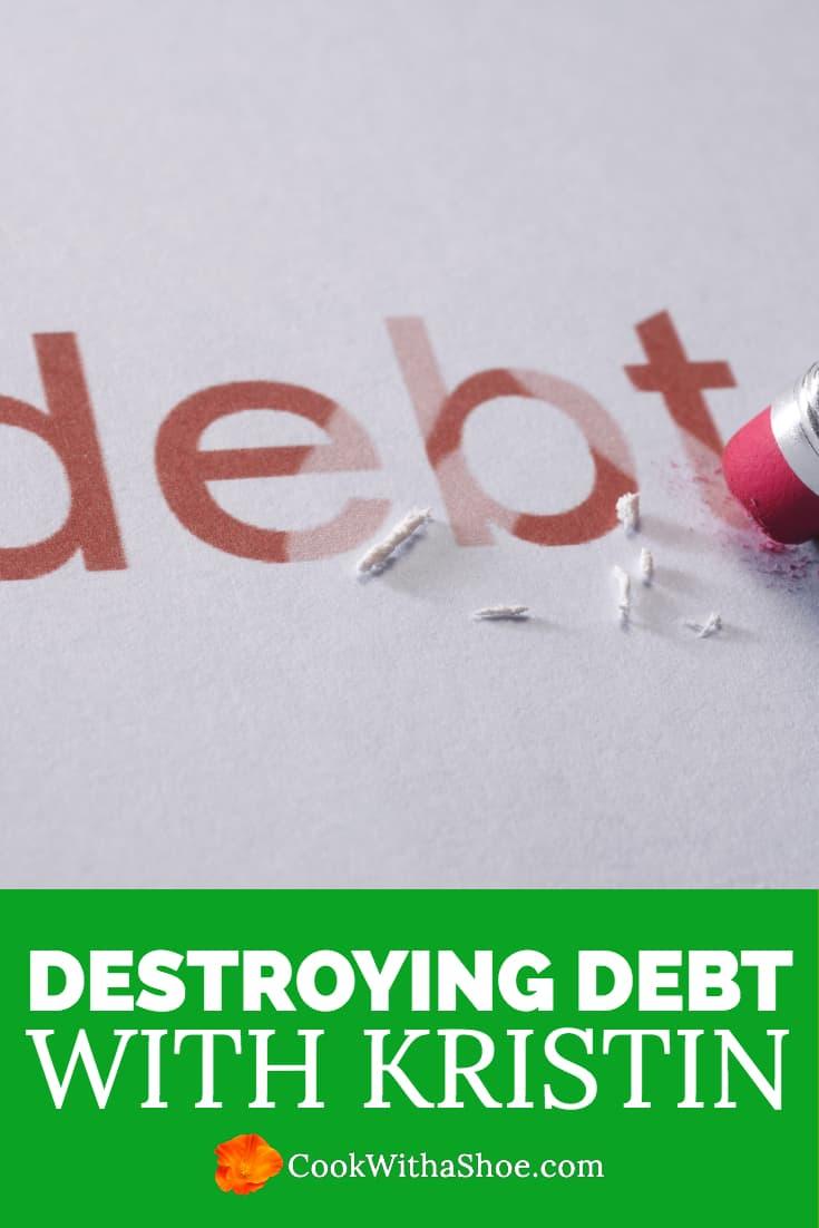 Destroying debt interview with Kristin