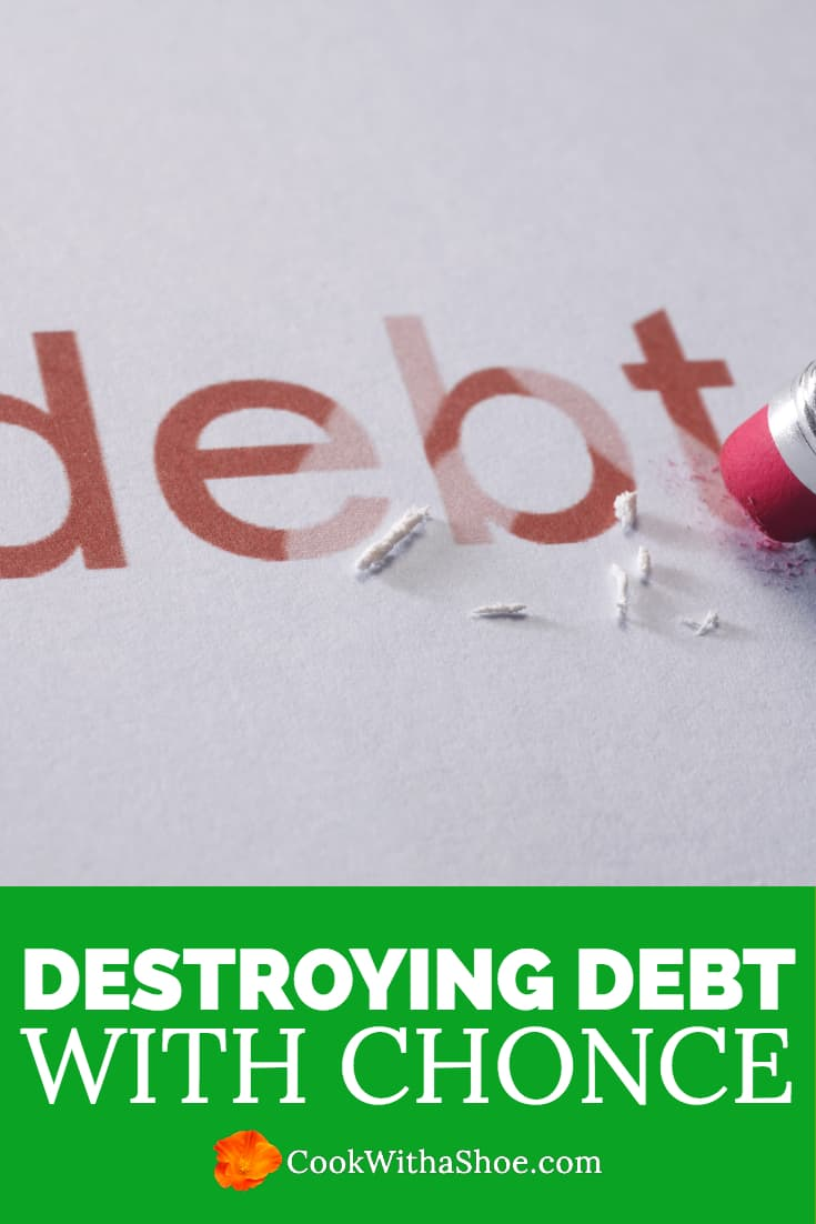 Destroying Debt with Chonce