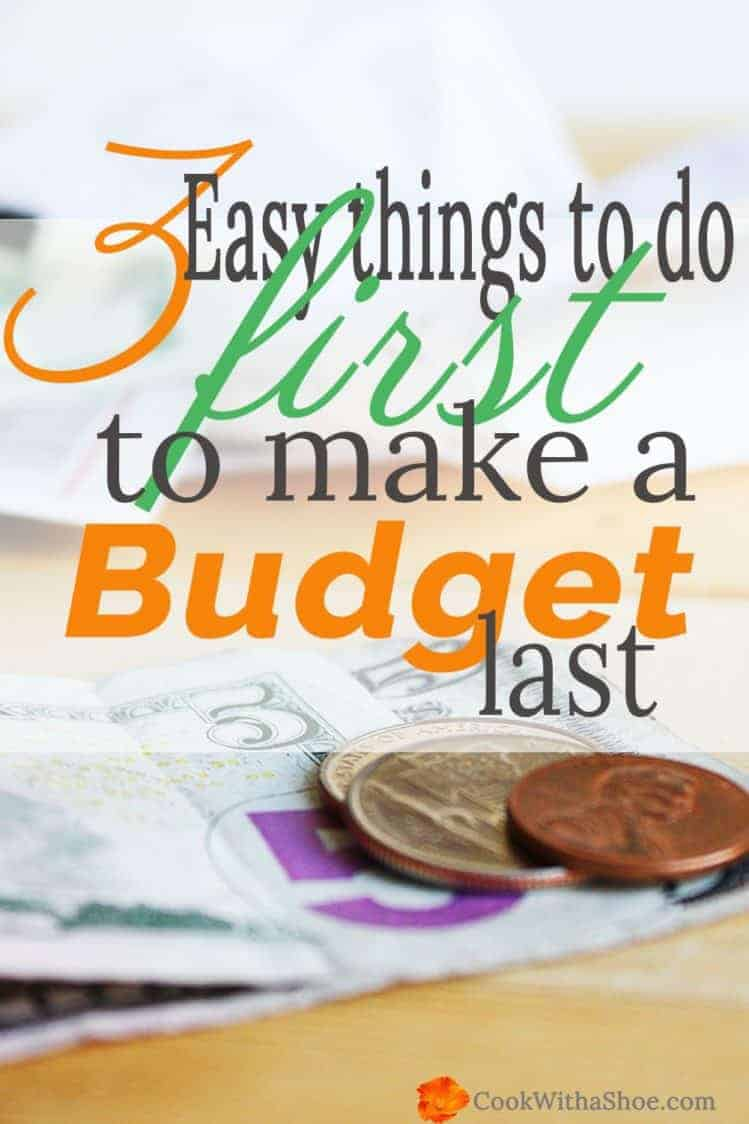 3 easy things to do first to make a successful budget that lasts