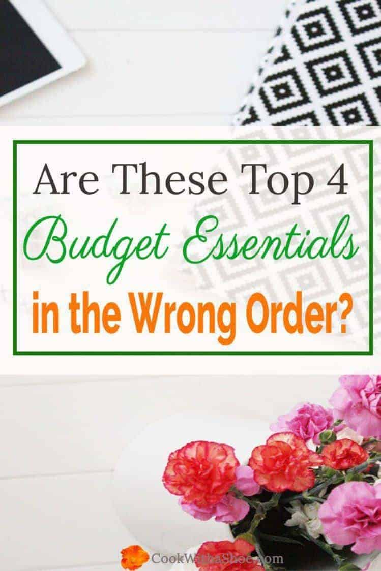 You need to have these 4 items at the TOP of your budget!! Your stress will go down when these are in the right order! |Cook With a Shoe