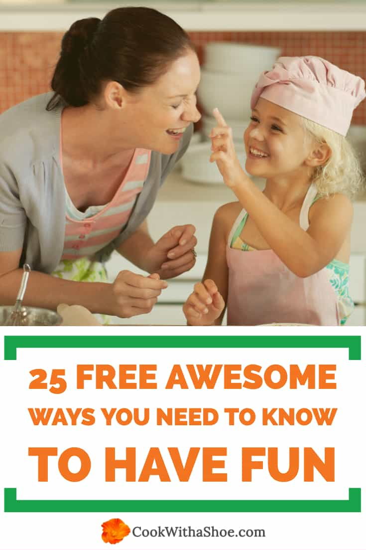 25 Free Awesome Ways You Need To Know To Have Fun