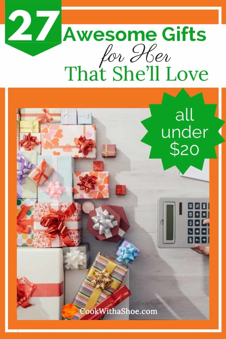 Inside: Give your best girlfriend or lady in your life a thoughtful gift to appreciate the beauty she brings to your life. Bonus: These special gifts for her are budget friendly - cost $20 or less but will make her feel like a million bucks. #gifts #frugalgifts #giftsforher #women #christmasgifts #birthdaygifts #mothersday #giftsfor$20 | Cook With a Shoe