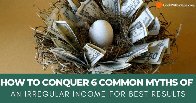 6 Myths of an Irregular Income You Need to Know and Obliterate