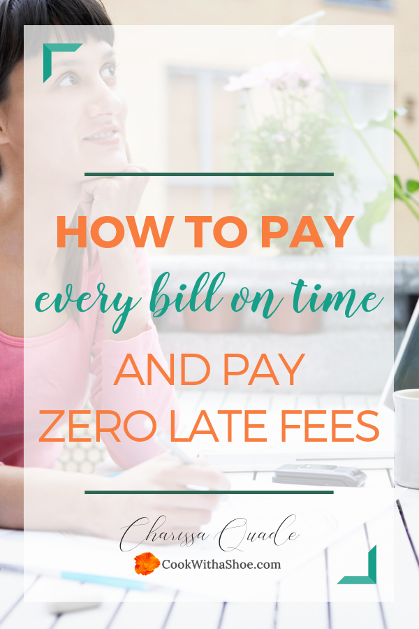 How to pay every bill on time and pay zero late fees