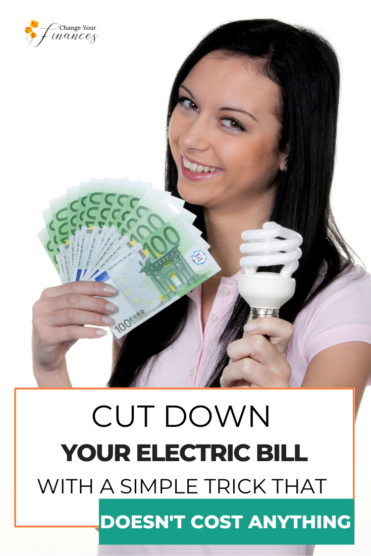 Cut down on your electric bill for ongoing monthly savings with one tip that any woman can do and it doesn't cost anything. You'll use the savings to boost your debt payoff or build up your savings. #householdexpenses #save #savemoney #budgettips #budget #electric #payoffdebt #money |Change Your Finances