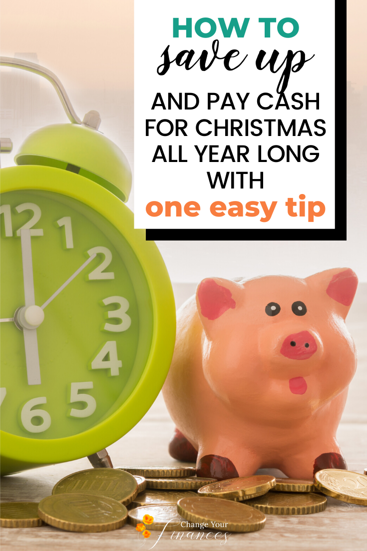 How You Can Plan All Year Long to Save Up and Pay for Christmas with Cash – An Easy Tip to Get Rid of the Inner Scrooge