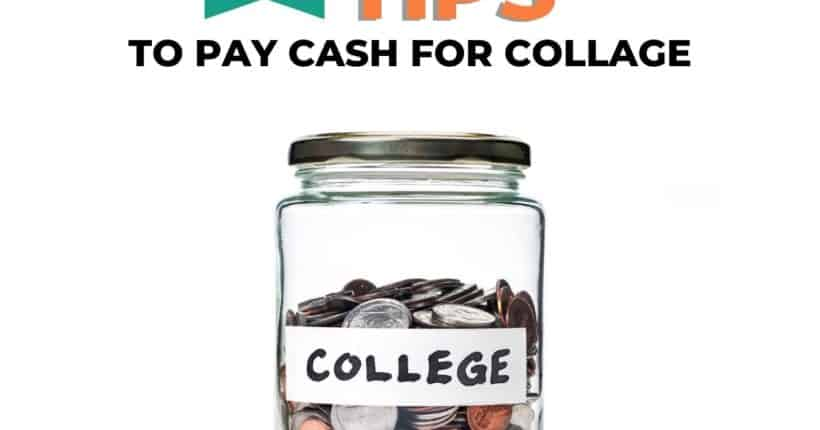 20 Tips How to Pay Cash for College that You Need to Know