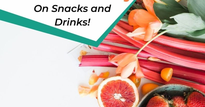 Day 4 Ladies Savings Challenge: Snacks and Drinks
